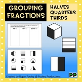 Grouping Fractions - Halves, Quarters and Thirds
