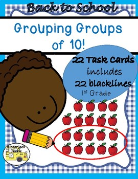 Grouping Groups of 10 (Back to School)