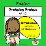 Grouping Groups of 10 - Easter