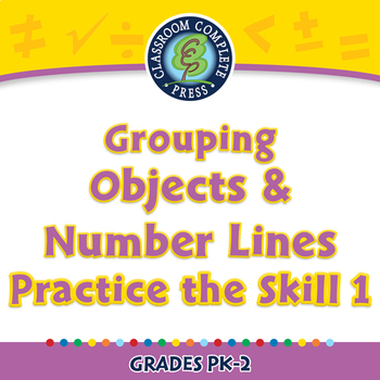 Number & Operations: Grouping Objects & Number Lines-Practice 1-NOTEBOOK Gr.PK-2