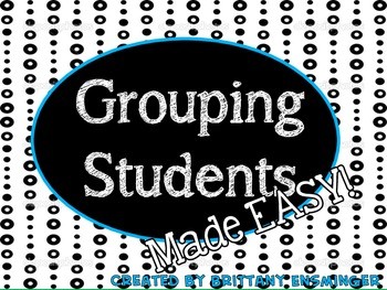 Grouping Students Made Easy (Group Cards)