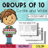 Groups of 10: Circle and Write (1.NBT.2)