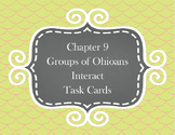 Groups of Ohioans Interact: Chapter 9 Task Cards