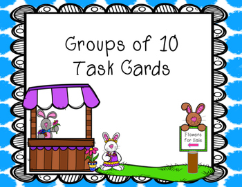 Groups of Ten Task Cards