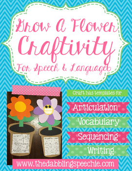 Grow A Flower Craftivity For Speech Therapy