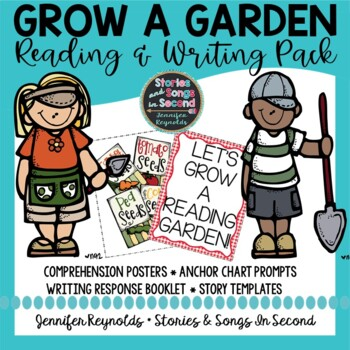 Grow A Garden Reading Comprehension Posters and Spring Writing Activity Pack