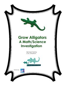 Grow Alligators Math/Science Investigation