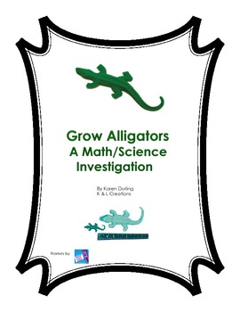 Grow Alligators Math/Science Investigation