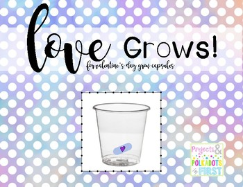 Grow Capsule Booklet: Valentine's Day
