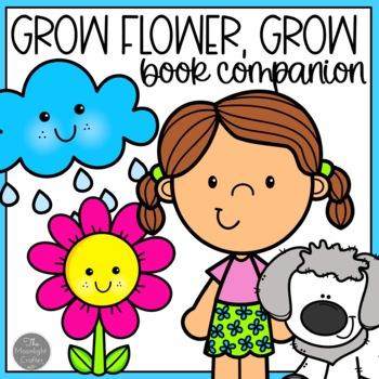 Grow Flower, Grow! Book Companion