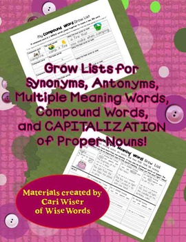 Grow Lists for: Synonyms, Antonyms, Compound Words, Multiple Meanings & Capitals