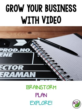 Grow Your Business with Video (for TpT Sellers)