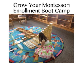 Grow Your Montessori Enrollment Bootcamp Day 2