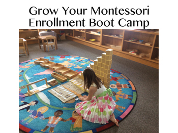 Grow Your Montessori Enrollment Bootcamp Day 3