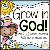 Grow in God: A Bible Lesson