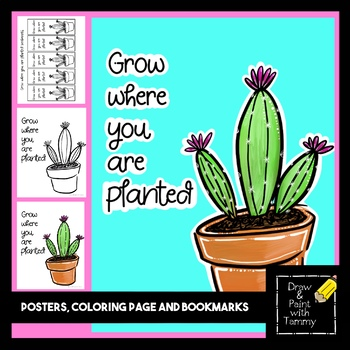 Grow where you are planted positive poster