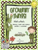 Growin' Things-A Unit on Plants