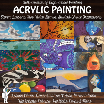 Visual Arts Growing Acrylic Painting & Mixed Media Lesson Bundle