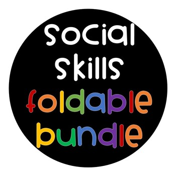 Social Skills Interactive Notebook Foldable BUNDLE
