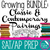 Growing Bundle of Classic and Contemporary Text Pairings SAT / AP Prep English