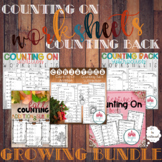 Growing Bundle: Counting On & Counting Back Worksheets| Addition and Subtraction