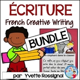 BUNDLE! French writing prompts NO PREP! (Écriture SANS préparation)