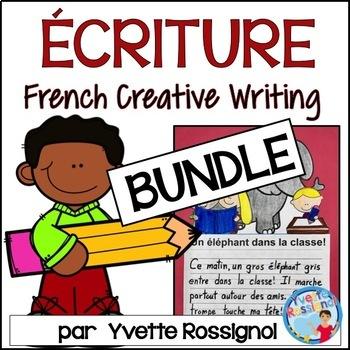 BUNDLE - Écriture - French Creative Writing prompts - NO PREP