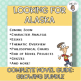Complete Looking for Alaska Novel Guide (CCSS Aligned, AVID)