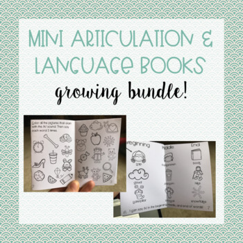 Growing Bundle: Mini Articulation and Language Books