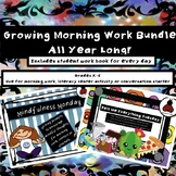 Growing Bundle - Morning Work for the ENTIRE SCHOOL YEAR