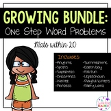 Growing Bundle: One Step Word Problems within 20