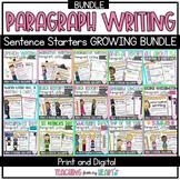 Growing Bundle: Paragraph Writing Sentence Starters DIGITA