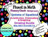 Growing Bundle: Systems of Equations All Methods Fluency Check Bundle: No Prep