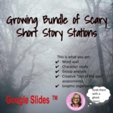 Growing Bundle of Scary Short Story Stations Distance Learning