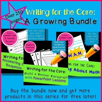 Growing Bundle of Writing for Common Core Tools