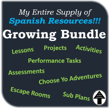 Growing Bundle of my ENTIRE Supply of Spanish Resources