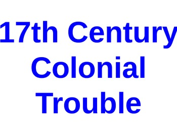 Growing Colonial Unrest in the 17th Century