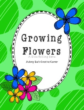 Growing Flowers: A Dice Rolling Game