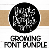 Growing Font Bundle by Bricks and Border