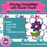 Growing Friendships with Flower Power & The Judgmental Flower Guidance Lesson