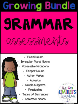 Growing Grammar Assessment Bundle