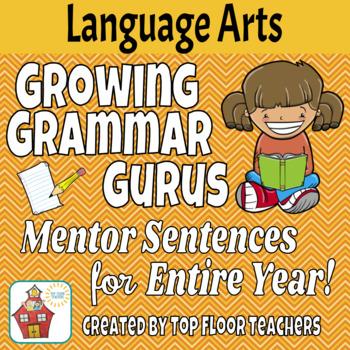 ENTIRE YEAR of Mentor Sentences & Lessons! - Growing Grammar Gurus