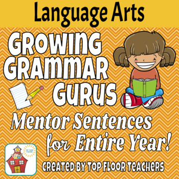 ENTIRE YEAR of Mentor Sentences & Lessons! - Growing Gramm
