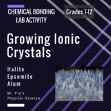 Chemical Bonds Lab: Growing Ionic Crystals!  Solutions, So