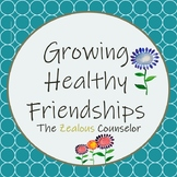 Growing Healthy Friendships Task Cards