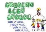 Growing Like Jesus...Growing Up Taller