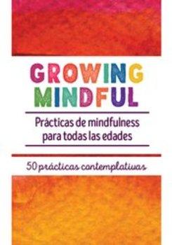 Growing Mindful: Prácticas de mindfulness para todas las edades