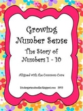 Growing Number Sense: The Story of Numbers 1 - 10