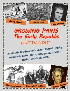 Political History of the early U.S., 1788-1836 unit bundle, including text