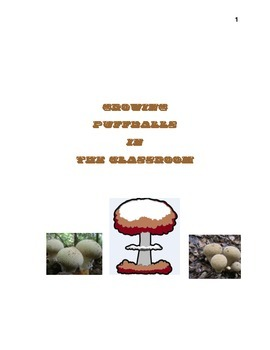 Growing Puffballs in the Classroom
